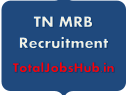TN MRB Recruitment 2019 Nurse/Midwife, ANM Vacancy, Notification