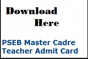 PSEB Master Cadre Teacher Admit Card