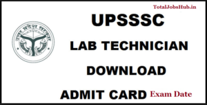 upsssc lab technician admit card