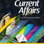 current-affairs-for-ias-civil-services-examinations
