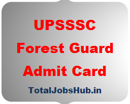 UPSSSC Forest Guard Admit Card