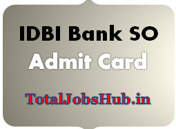 IDBI Bank SO Admit Card 2017 DGM, AGM, Manager Call Letter
