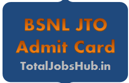 BSNL JTO Admit Card