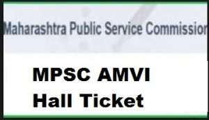 mpsc amvi hall ticket
