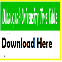 Dibrugarh University Routine
