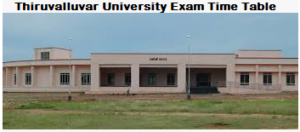 Thiruvalluvar University exam time table