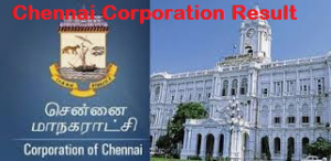 chennai corporation result
