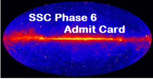 ssc phase 6 admit card